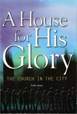 A House for His Glory